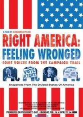 Right America: Feeling Wronged