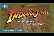 Indiana Jones and the Raiders of the Lost Ark (1981) Re-Issue Trailer