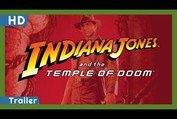 Indiana Jones and the Temple of Doom (1984) Trailer