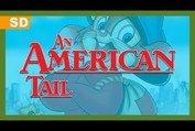 An American Tail (1986) Trailer