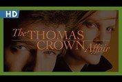 The Thomas Crown Affair (1999) Trailer