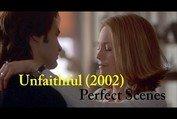Unfaithful (2002) Perfect Scenes