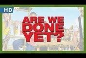 Are We Done Yet? (2007) Trailer