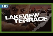 Lakeview Terrace (2008) Trailer