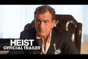 HEIST (2015 Movie - Robert De Niro, Jeffrey Dean Morgan) – Official Trailer
