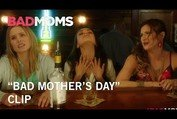 """Bad Moms   """"Bad Mother's Day"""" Clip   Own It Now on Digital HD, Blu-Ray & DVD"""