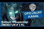 BATMAN V SUPERMAN: ŚWIT SPRAWIEDLIWOŚCI- zwiastun # 1 PL