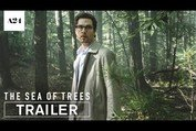 The Sea Of Trees | Official Trailer HD | A24