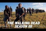 The Walking Dead Season 8B Rundown