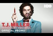 "T.J. Miller ""Meticulously Ridiculous"" Promo (HBO)"