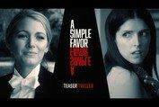 "A Simple Favor (2018 Movie) Teaser Trailer #2 ""Tell Me Your Secret"" – Anna Kendrick, Blake Lively"