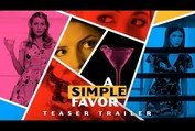 """A Simple Favor (2018 Movie) Teaser Trailer """"What Happened To Emily?"""" – Anna Kendrick, Blake Lively"""