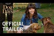 DOG DAYS | Official Trailer