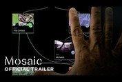 Mosaic: Official Trailer