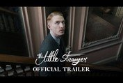 THE LITTLE STRANGER - Official Trailer [HD] - In Theaters August 31