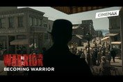 Becoming Warrior | Part 7: The Series | Cinemax