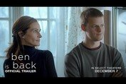 Ben Is Back | Official Trailer | In Select Theaters December 7