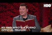 My Dad Wrote a Porno (2019) | Official Trailer | HBO